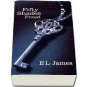 Fifty Shades Freed - E. L. James
