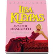 Lisa Kleypas, Golful dragostei