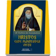 Hristos este plinatatea vietii. Sfantul Porfirie din Kavsokalivia