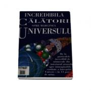 Incredibila calatorie spre marginea universului