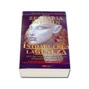 Intoarcerea la Geneza - Zecharia Sitchin. Al 5-lea volum din seria Cronicile Pamantului