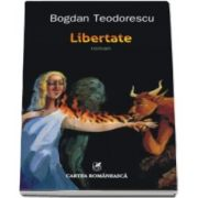 Bogdan Teodorescu, Libertate