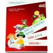 Limba si literatura romana manual pentru clasa a III-a, semestrul 1. Contine si varianta digitala - Cleopatra Mihailescu si Tudora Pitila