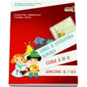 Limba si literatura romana manual pentru clasa a III-a, semestrul 2. Contine si varianta digitala - Cleopatra Mihailescu si Tudora Pitila