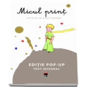 Antoine Saint-Exupery, Micul print. Editie pop-up