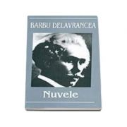Barbu Stefanescu Delavrancea - Nuvele, editia I