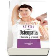A. T. Stll, Osteopatia - Filosofie si principii