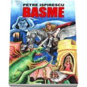 Petre Ispirescu. Basme - Editia I