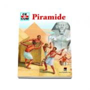 Piramide - Ce si cum