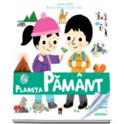Planeta Pamant - Enciclopedia celor mici (Larousse)