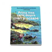 Prima mea carte despre mari si oceane