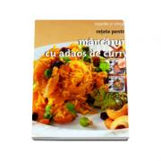 Retete pentru mancaruri cu adaos de curry