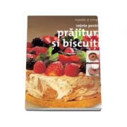 Retete pentru prajituri si biscuiti