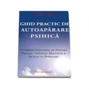 Ghid Practic de Autoaparare Psihica (Robert Bruce)