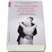 Joni Rendon - Romantism, pasiune, scandal. Viata amoroasa a scriitorilor celebri