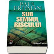 Paul Erdman, Sub semnul riscului - Carte de buzunar