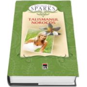 Nicholas Sparks, Talismanul norocos - Editie Hardcover