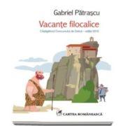 Gabriel Patrascu, Vacante filocalice
