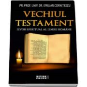 Emilian Cornitescu, Vechiul Testament - Izvor spiritual al limbii romane