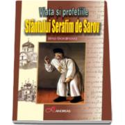 Irina Gorainova, Viata si profetiile Sfantului Serafim de Sarov