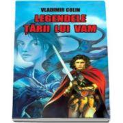 Vladimir Colin, Legendele tarii lui Vam