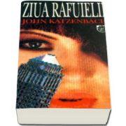 John Katzenbach, Ziua rafuielii - Colectia Carte de buzunar