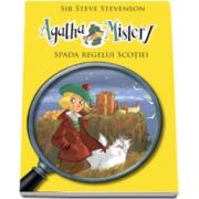 Steve Stevenson, Agatha Mistery - Spada Regelui Scotiei