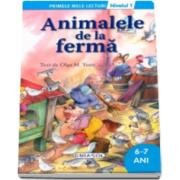 Animalele de la ferma - Colectia Primele mele lecturi (6-7 ani, nivelul 1)