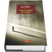 Ion Vianu, Arhiva tradarii si a miniei - Editia a II-a
