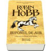 Robin Hobb, Bufonul de aur - A doua parte din Trilogia Omul Aramiu