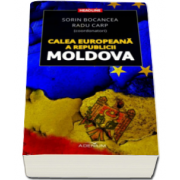 Calea europeana a Republicii Moldova (Sorin Bocancea)