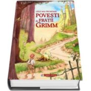 Cele mai frumoase povesti de Fratii Grimm - Editie cu coperti cartonate