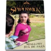 Brooke Lindner, Cronicile spiderwick - Mallory sta de paza