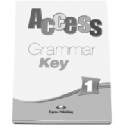 Curs limba engleza Access 1 Grammar Key Beginner (A1) - Virginia Evans si Jenny Dooley