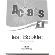 Curs limba engleza Access 1 Test Booklet Beginner (A1) - Virginia Evans si Jenny Dooley