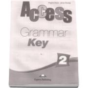 Curs limba engleza Access 2 Elementary (A2) Grammar Key - Virginia Evans si Jenny Dooley