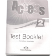 Curs limba engleza Access 2 Elementary (A2) Test Booklet - Virginia Evans si Jenny Dooley