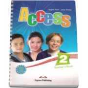 Curs limba engleza Access 2 Teachers Book Elementary (A2) - Virginia Evans si Jenny Dooley