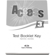 Curs limba engleza Access 3 Test Booklet Key Pre-Intermediate (B1) - Virginia Evans si Jenny Dooley