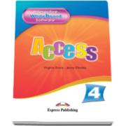 Curs limba engleza Access 4 - Interactive Whiteboard Software. Soft pentru tabla interactiva Intermediate (B1) - Virginia Evans si Jenny Dooley