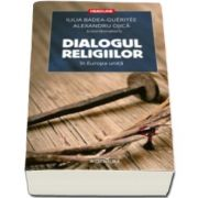 Alexandru Ojica, Dialogul religiilor in Europa unita