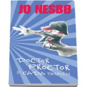 Jo Nesbo, Doctor Proctor si cada timpului