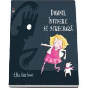 Ella Burfoot - Domnul intuneric se strecoara