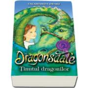 Salamanda Drake, Dragonsdale - Tinutul dragonilor