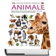 Enciclopedii vizuale. Animale. Ramai uimit in fata minunilor regnului animal - de la cele mai mici insecte la uriasa balena cu cocoasa