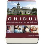 Gheorghita Ciocioi, Ghidul manastirilor din Romania - Editia a patra - Contine harta