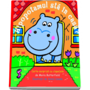 Sonia Canals, Hipopotamul sta in casa? - Carte surpiza cu clapetele