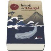 Margi Preus, Inima de Samurai - Roman inspirat din povestea adevarata a lui Nakahama Manjiro