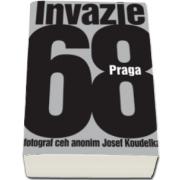Josef Koudelka, Invazie Praga 68 - Albumul de fotografie