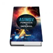 Fundatia si imperiul (Isaac Asimov)